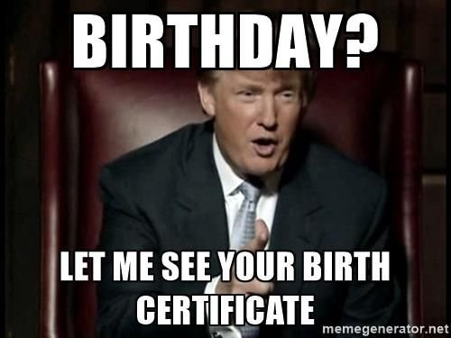 5173016fc99496d53d60eb485b8b2311--donald-trump-birthday-birth-certificate.jpg